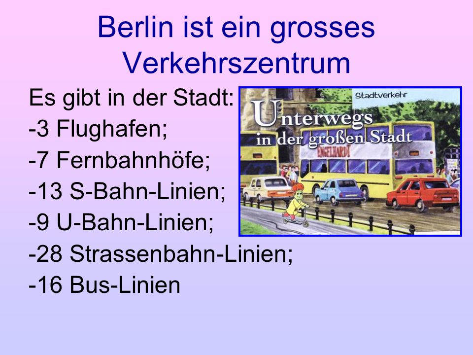 Berlin ist ein grosses Verkehrszentrum