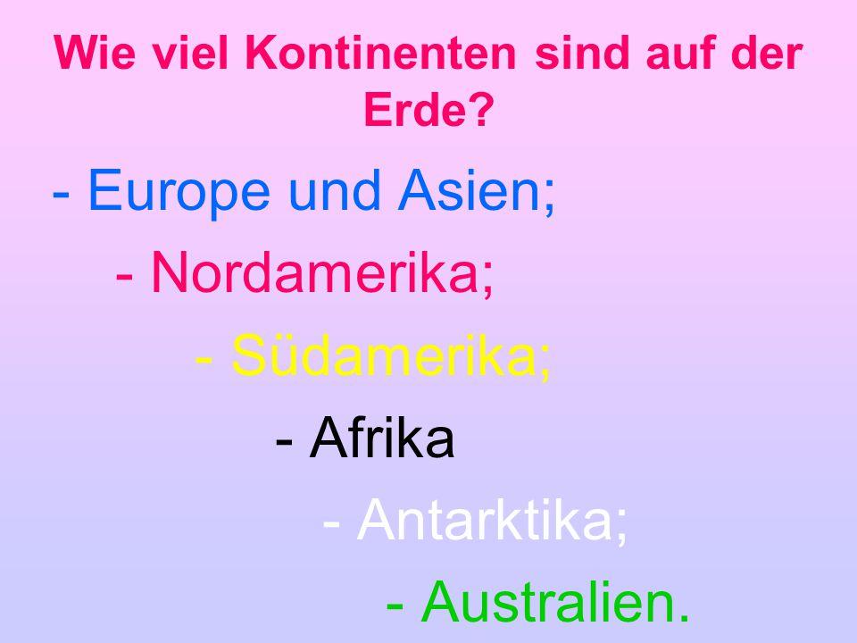 Wie viel Kontinenten sind auf der Erde