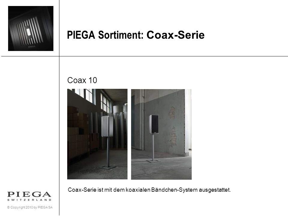 PIEGA Sortiment: Coax-Serie