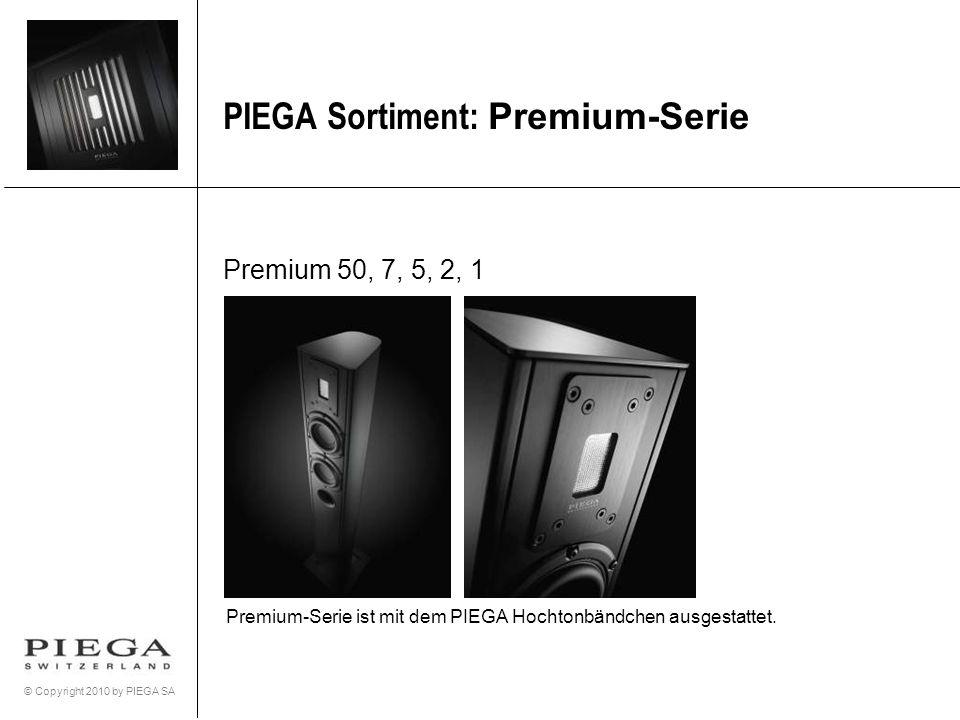 PIEGA Sortiment: Premium-Serie