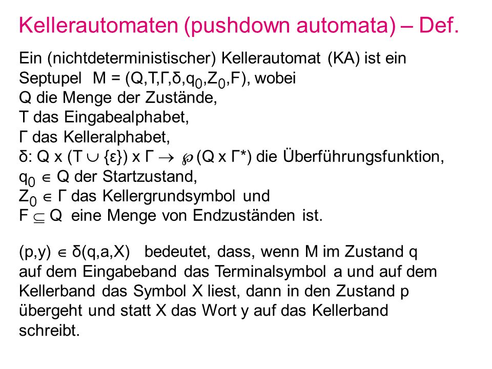 Kellerautomaten (pushdown automata) – Def.