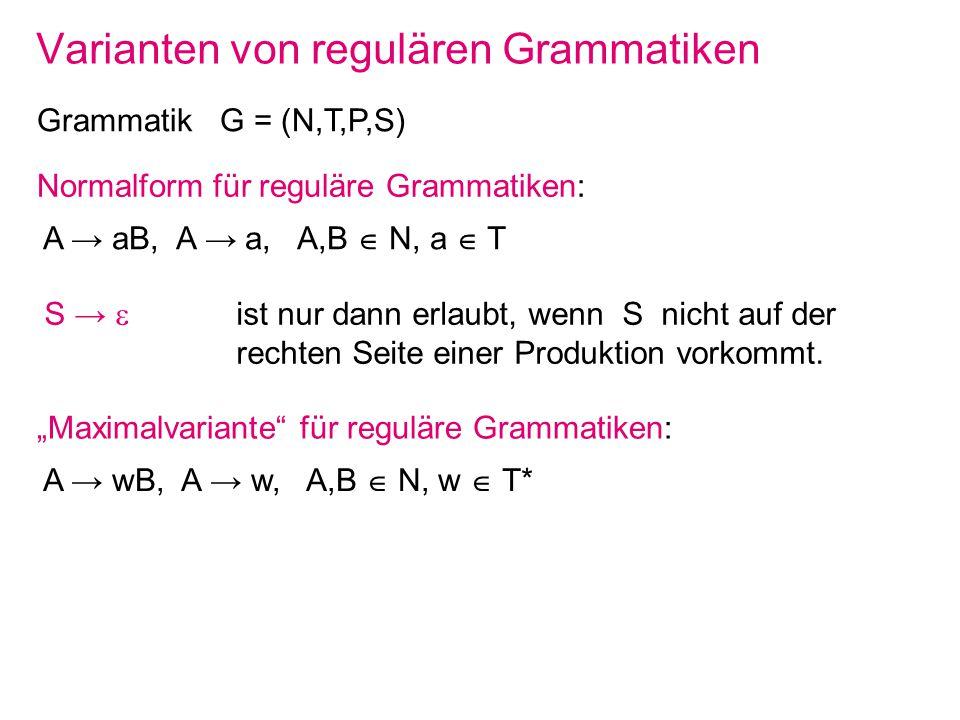 Varianten von regulären Grammatiken