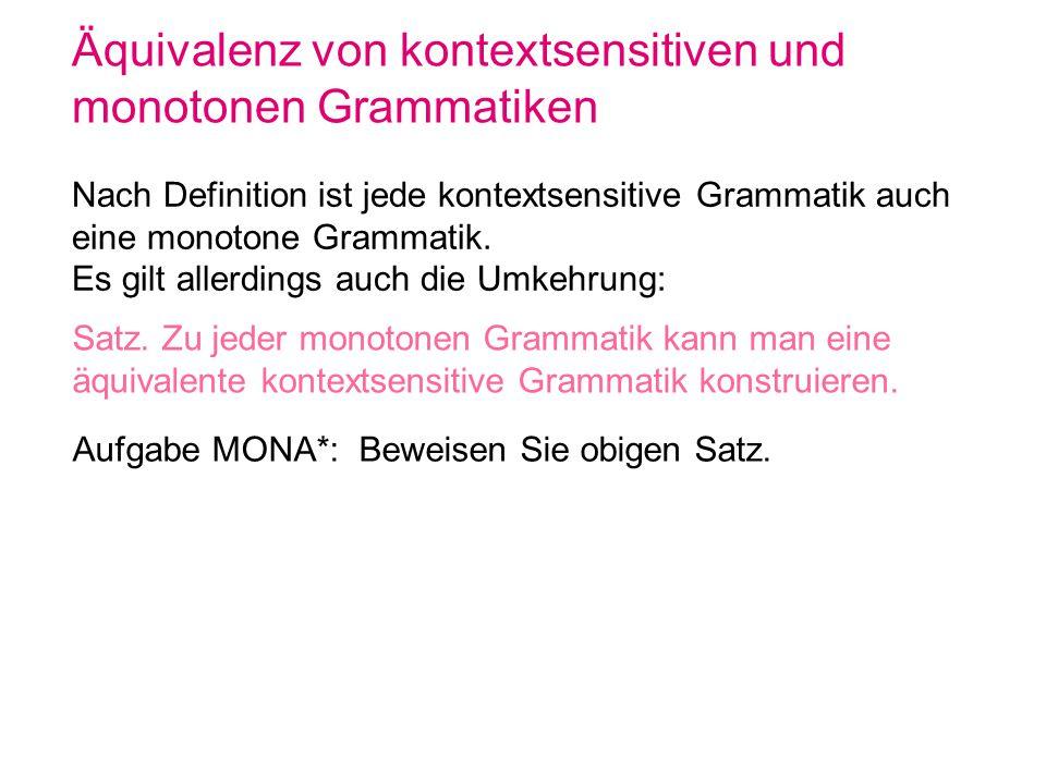 Äquivalenz von kontextsensitiven und monotonen Grammatiken