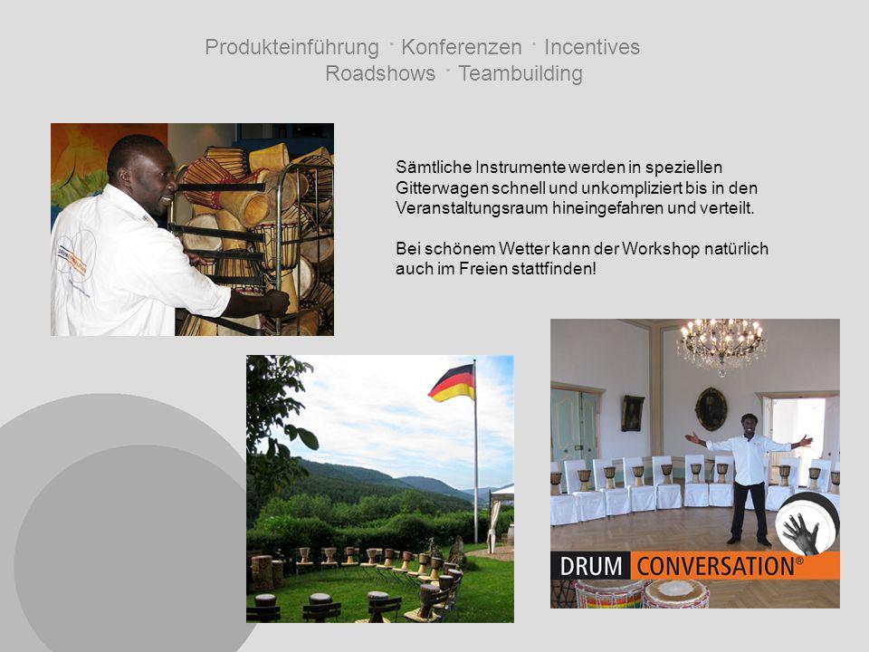 Produkteinführung · Konferenzen · Incentives Roadshows · Teambuilding