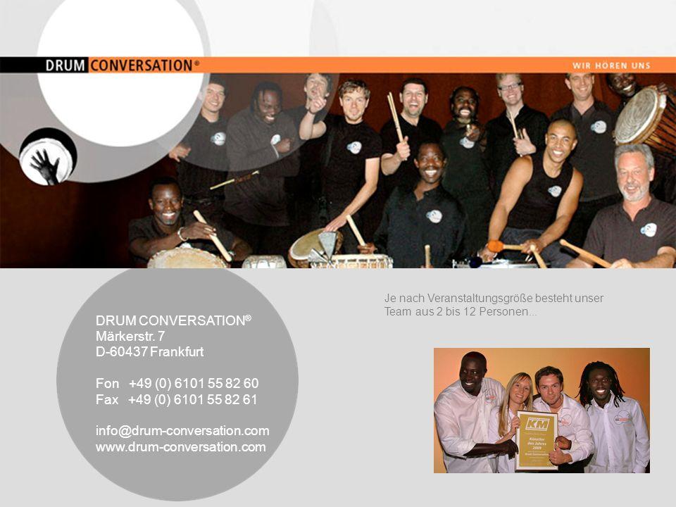 DRUM CONVERSATION® Märkerstr. 7 D-60437 Frankfurt
