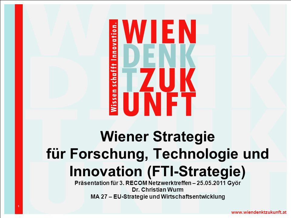 Wiener Strategie für Forschung, Technologie und Innovation (FTI-Strategie) Präsentation für 3.