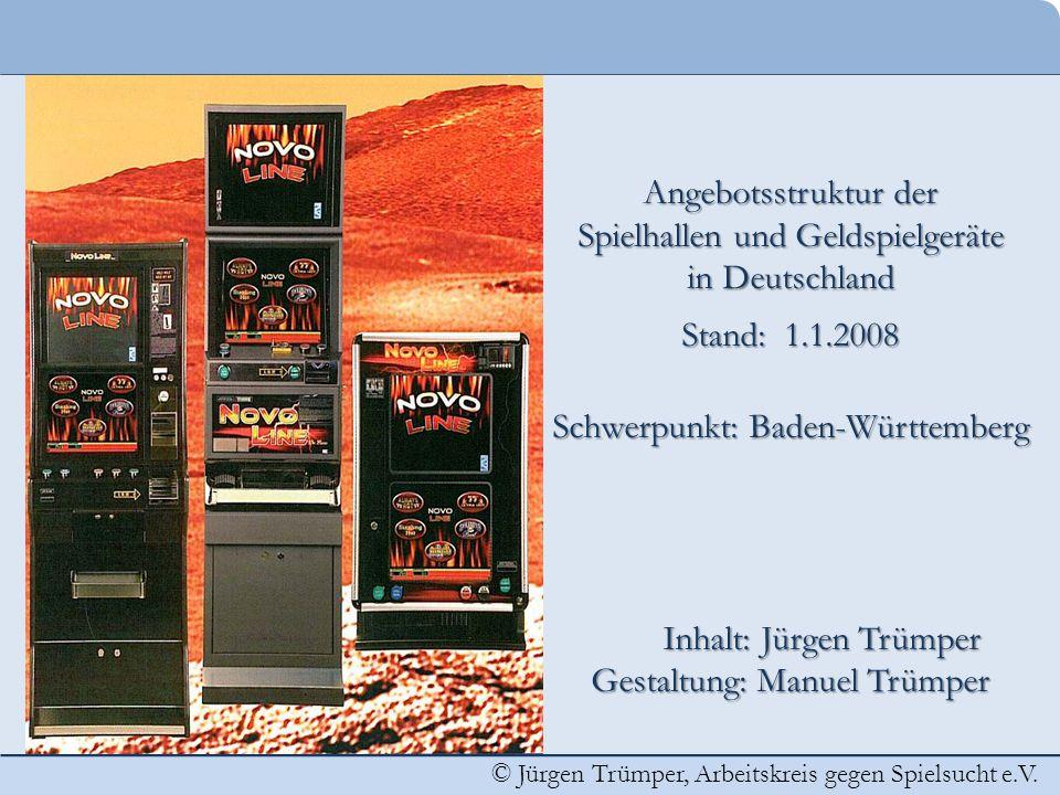 Spielhallen und Geldspielgeräte in Deutschland Stand: 1.1.2008