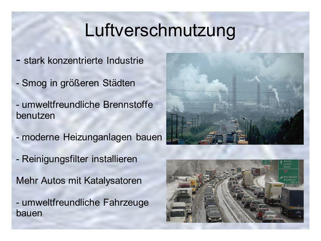 Luftverschmutzung - stark konzentrierte Industrie