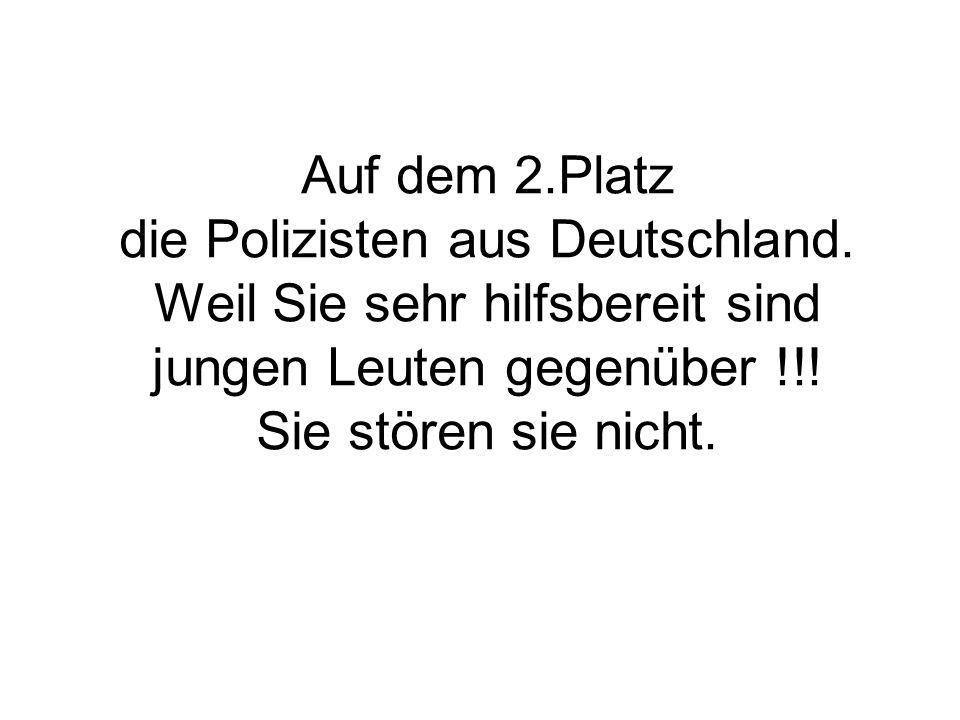 Auf dem 2. Platz die Polizisten aus Deutschland