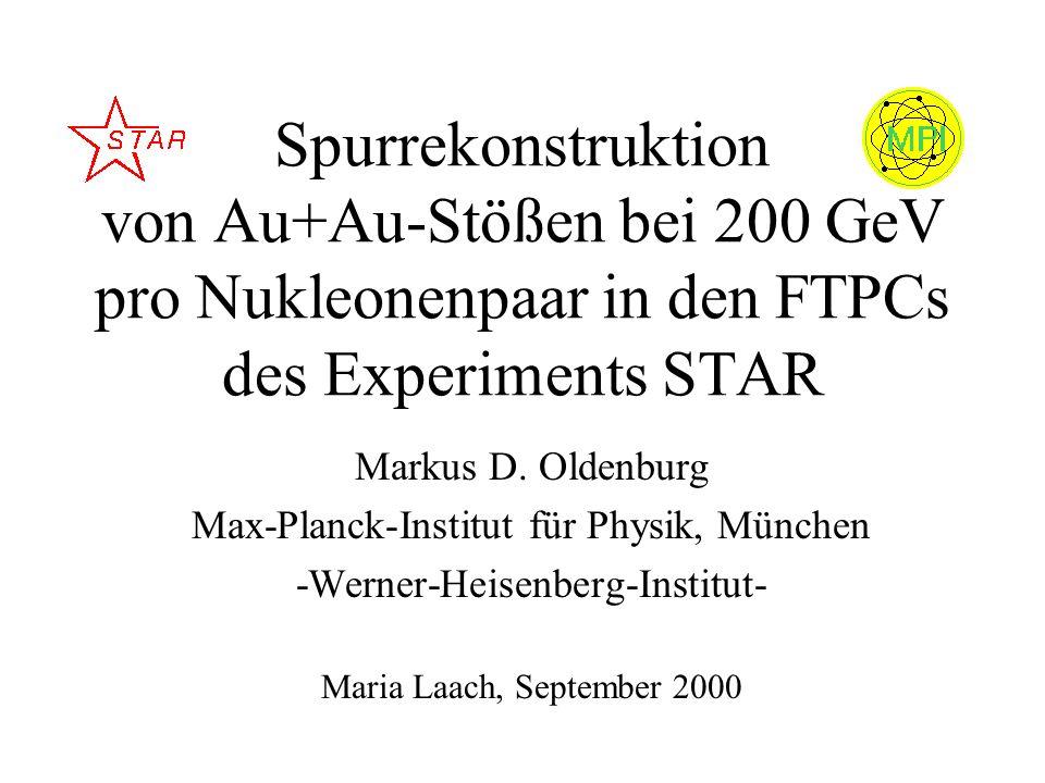 Spurrekonstruktion von Au+Au-Stößen bei 200 GeV pro Nukleonenpaar in den FTPCs des Experiments STAR