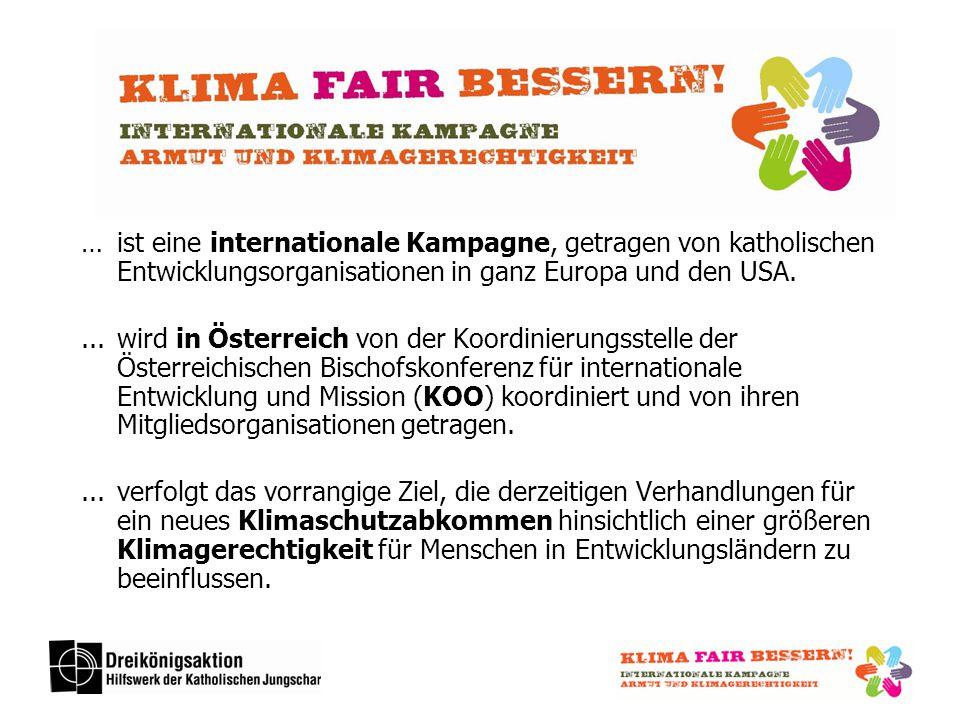 … ist eine internationale Kampagne, getragen von katholischen Entwicklungsorganisationen in ganz Europa und den USA.