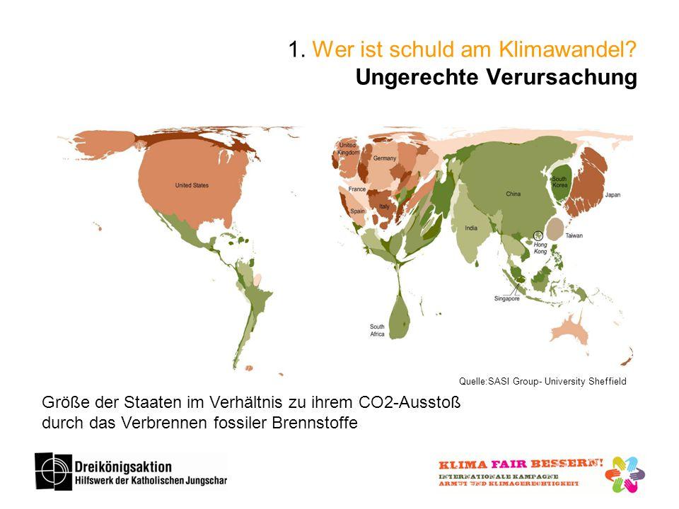 1. Wer ist schuld am Klimawandel Ungerechte Verursachung