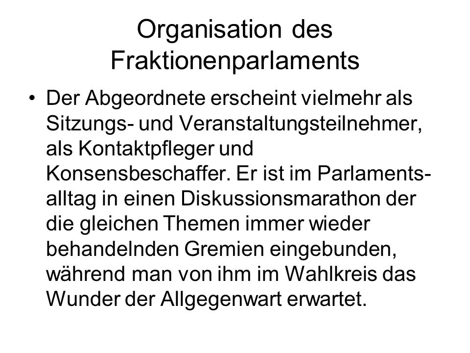 Organisation des Fraktionenparlaments
