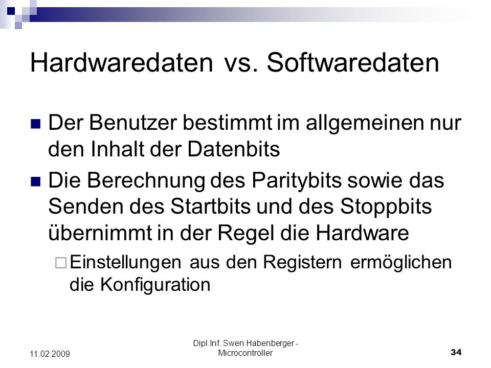 Hardwaredaten vs. Softwaredaten