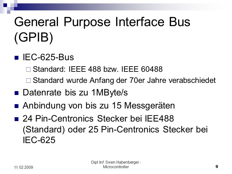 General Purpose Interface Bus (GPIB)