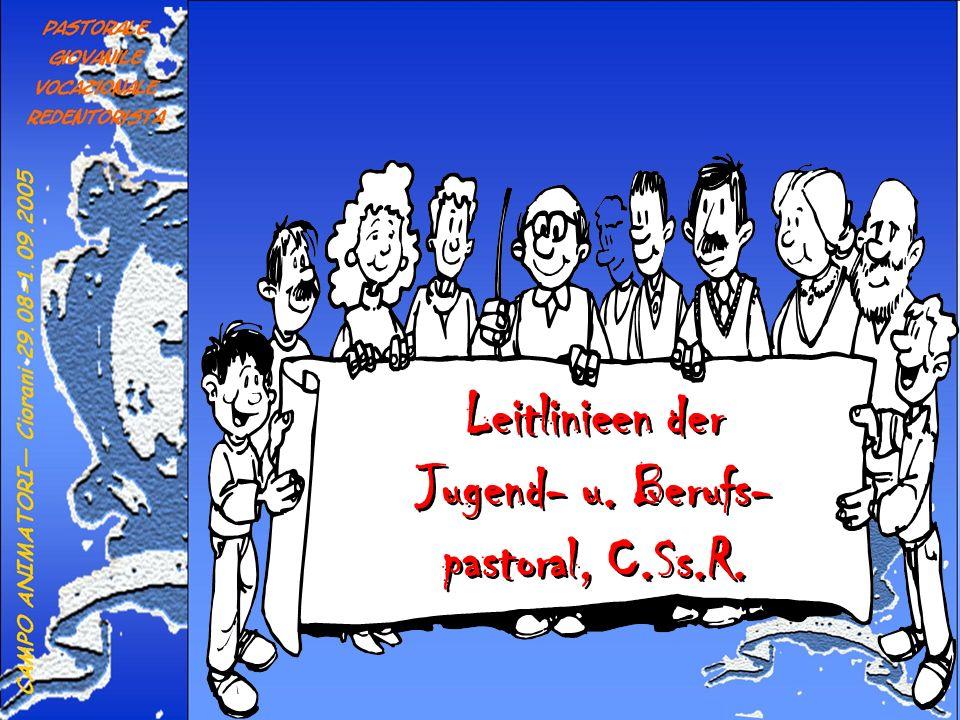 Leitlinieen der Jugend- u. Berufs- pastoral, C.Ss.R.