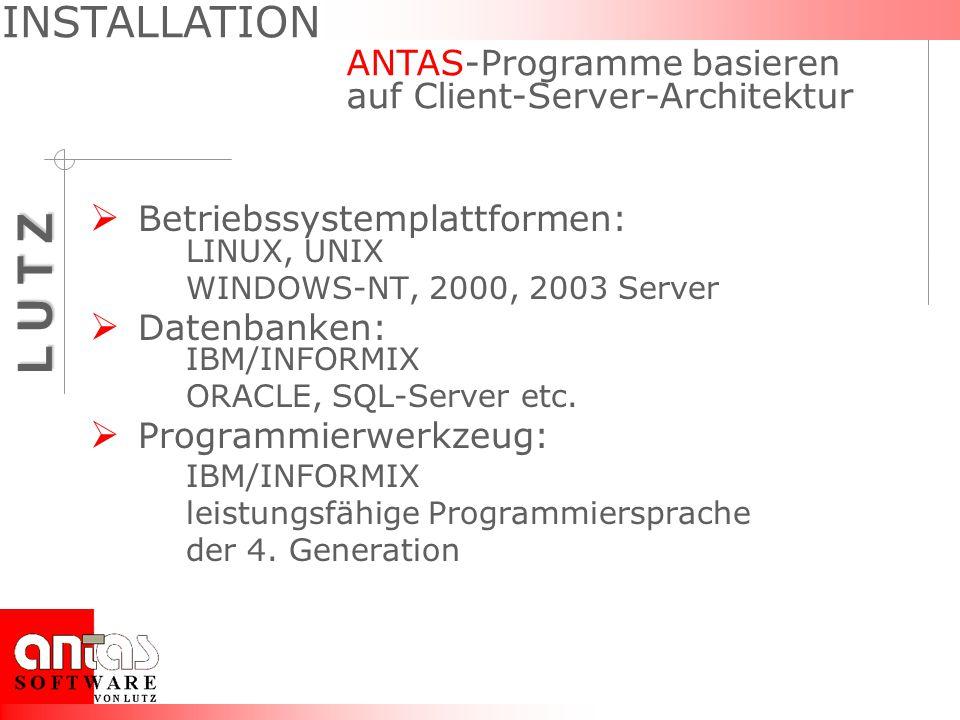 INSTALLATION ANTAS-Programme basieren auf Client-Server-Architektur