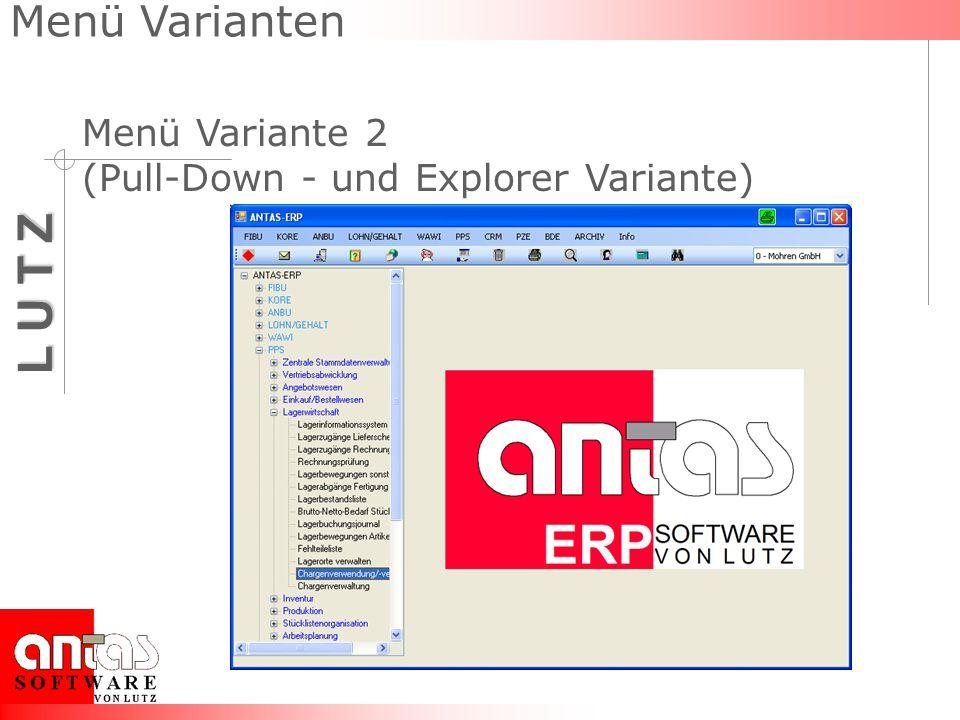 Menü Varianten Menü Variante 2 (Pull-Down - und Explorer Variante)