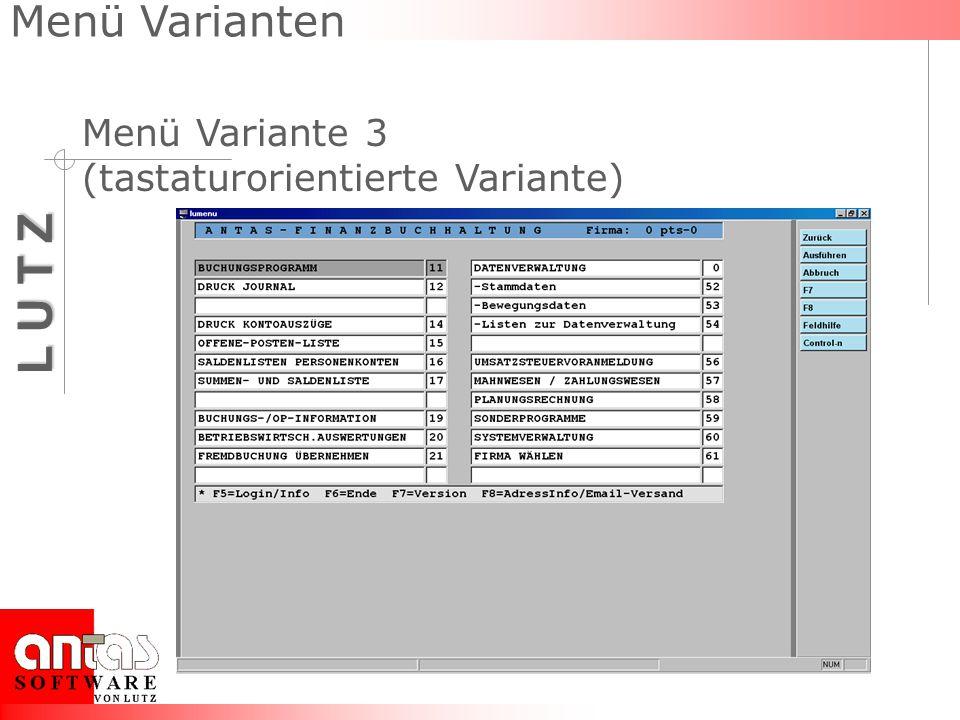 Menü Varianten Menü Variante 3 (tastaturorientierte Variante)