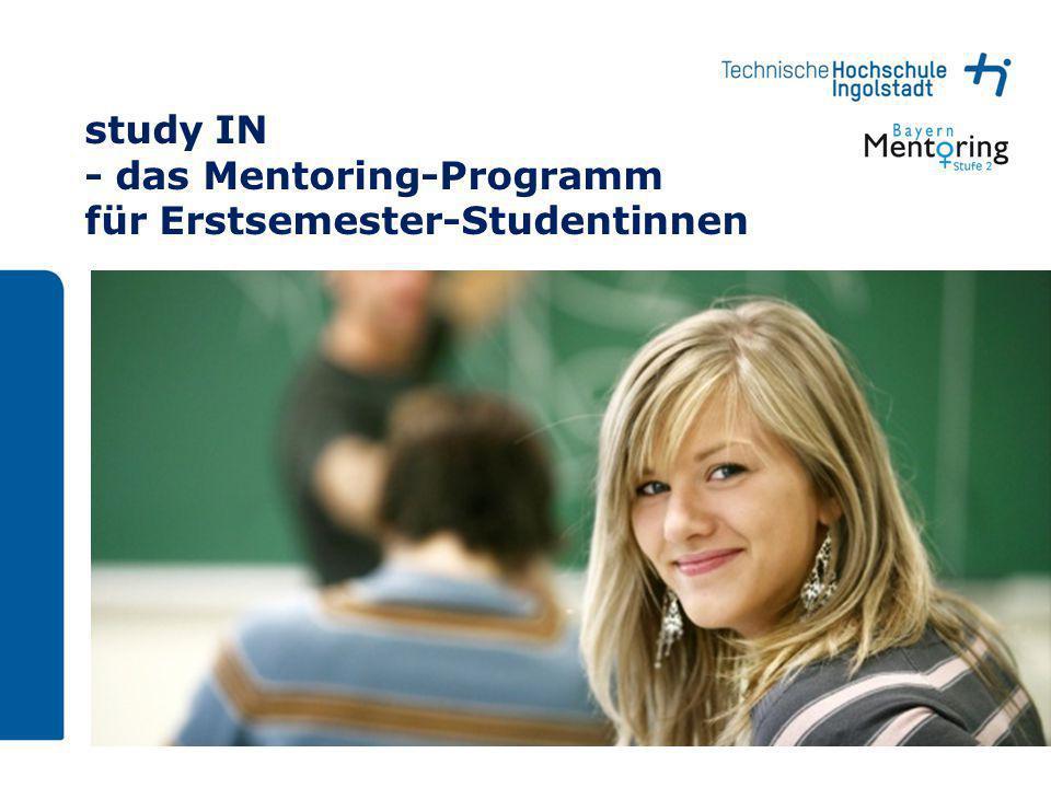 study IN - das Mentoring-Programm für Erstsemester-Studentinnen
