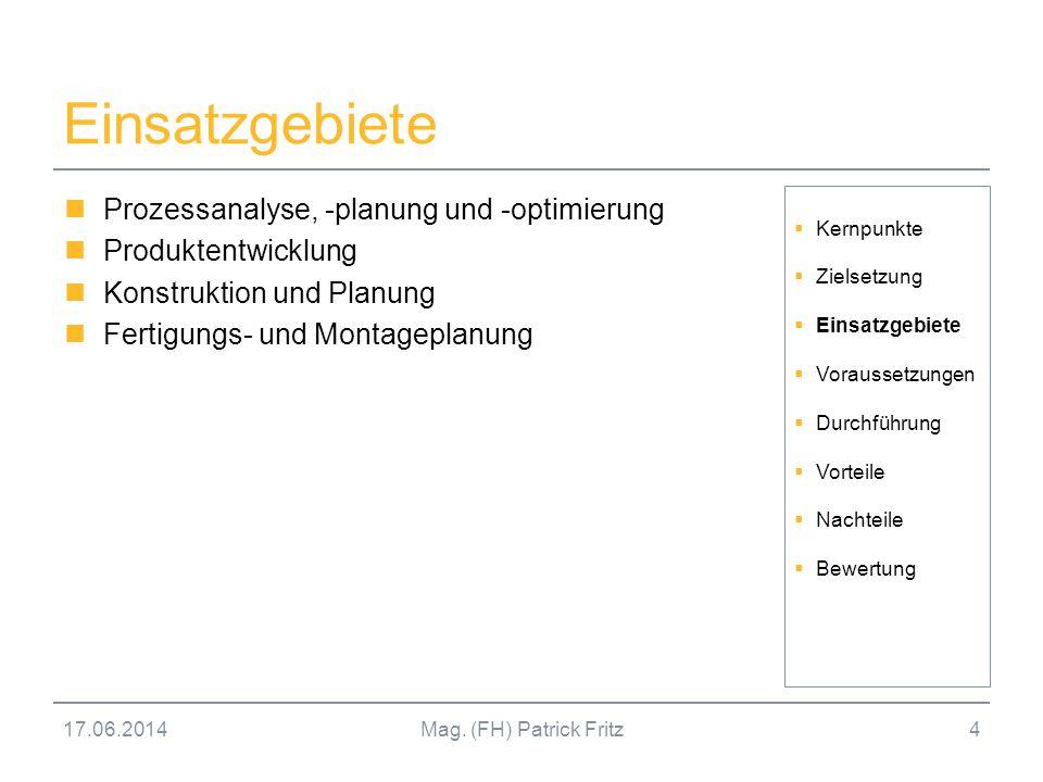 Einsatzgebiete Prozessanalyse, -planung und -optimierung