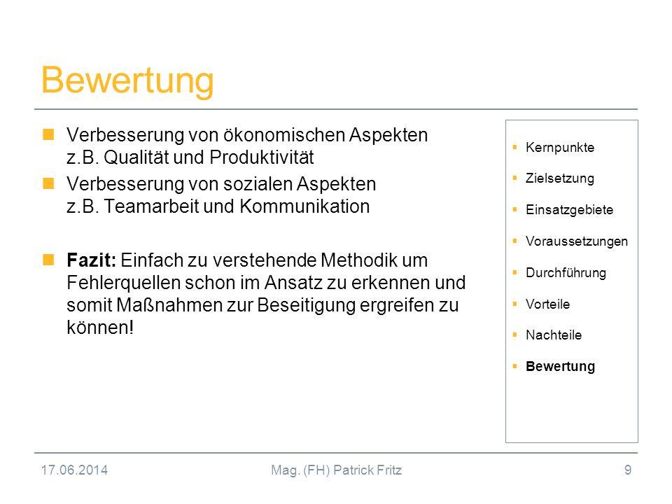 Bewertung Verbesserung von ökonomischen Aspekten z.B. Qualität und Produktivität.