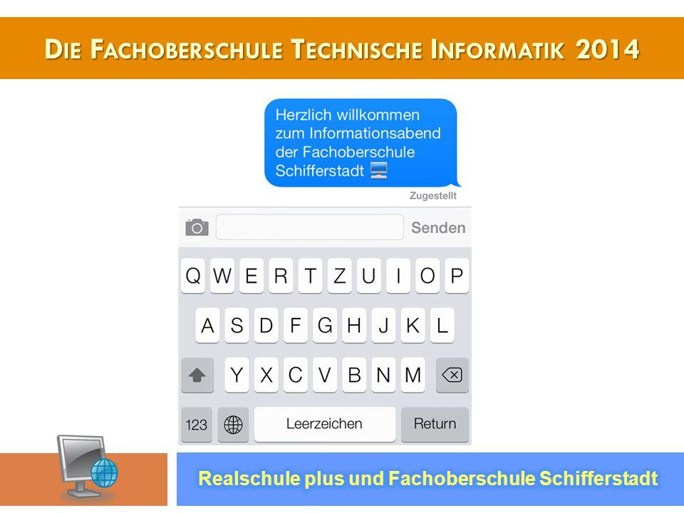 Die Fachoberschule Technische Informatik 2014