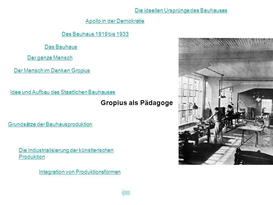 Gropius als Pädagoge Die ideellen Ursprünge des Bauhauses