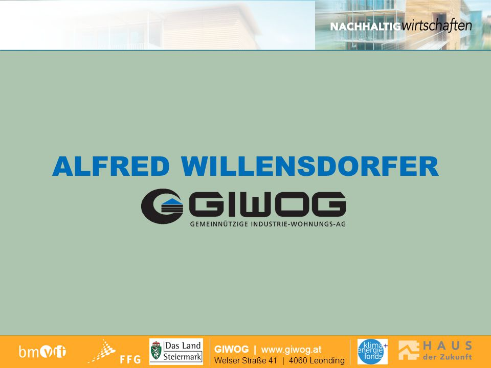 ALFRED WILLENSDORFER GIWOG | www.giwog.at