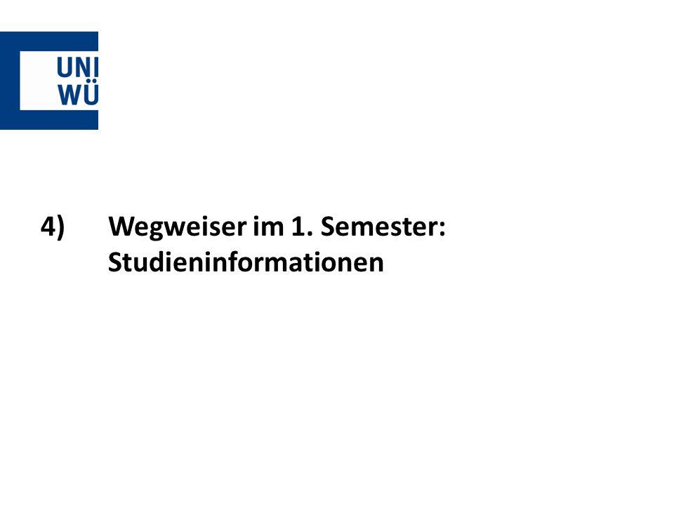 4) Wegweiser im 1. Semester: Studieninformationen