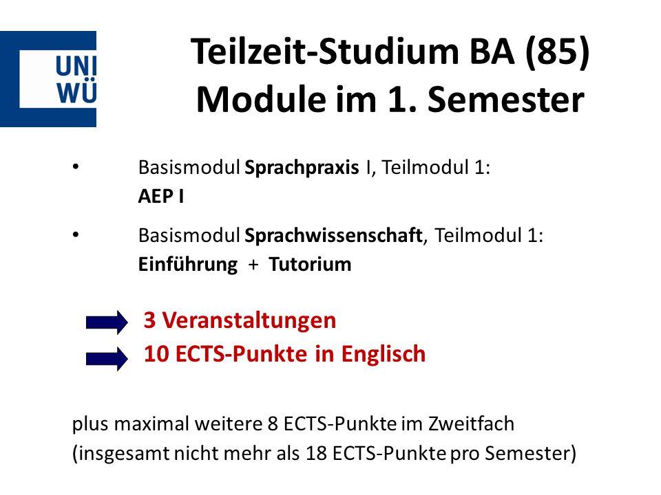 Teilzeit-Studium BA (85) Module im 1. Semester