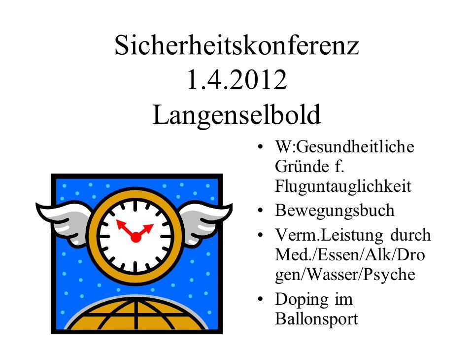 Sicherheitskonferenz 1.4.2012 Langenselbold