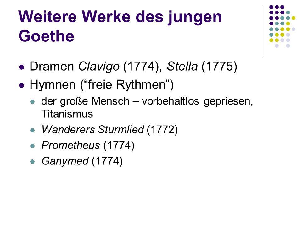 Weitere Werke des jungen Goethe