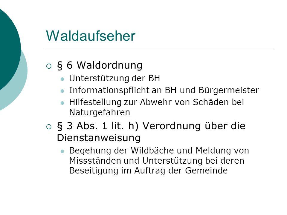 Waldaufseher § 6 Waldordnung