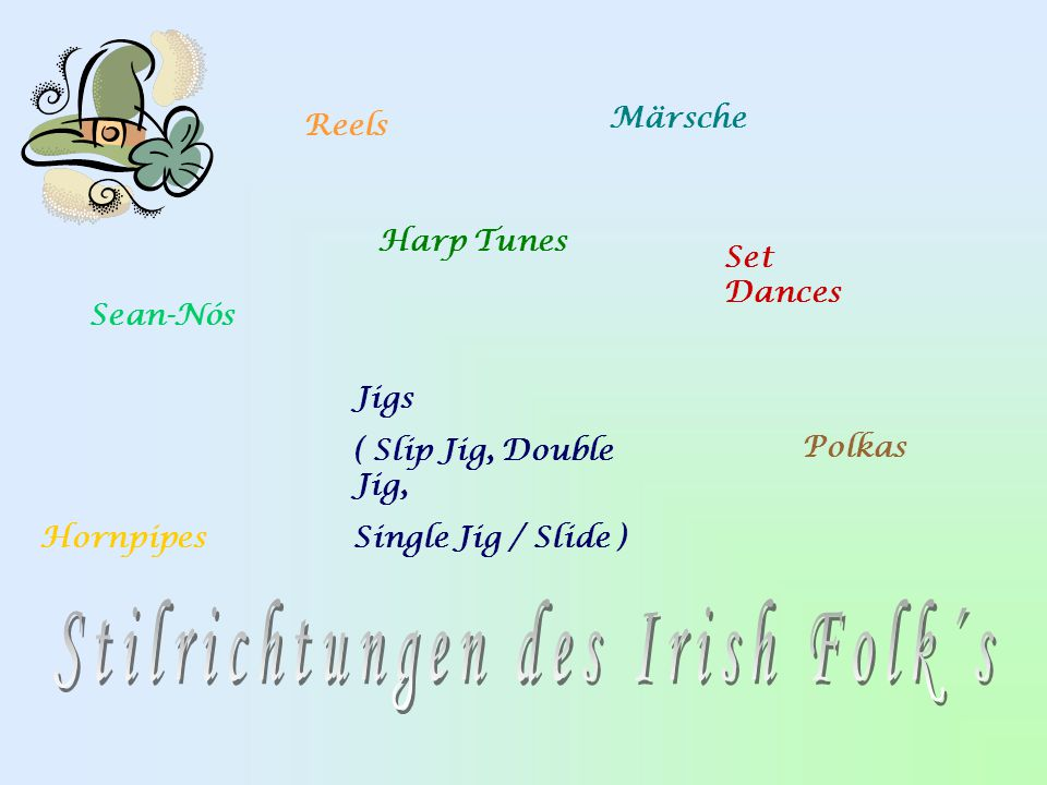 Stilrichtungen des Irish Folk´s