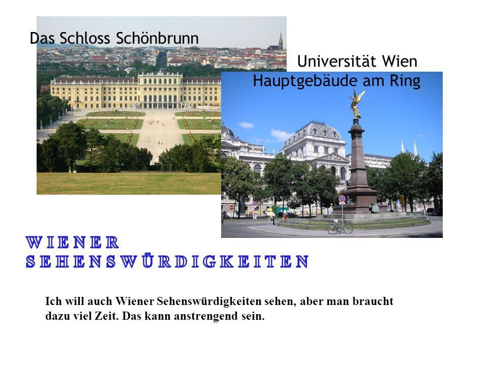 Das Schloss Schönbrunn Universität Wien Hauptgebäude am Ring