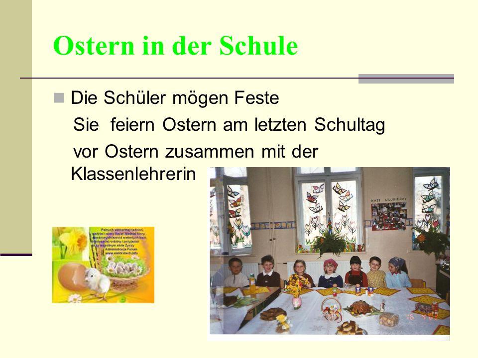 Ostern in der Schule Die Schüler mögen Feste