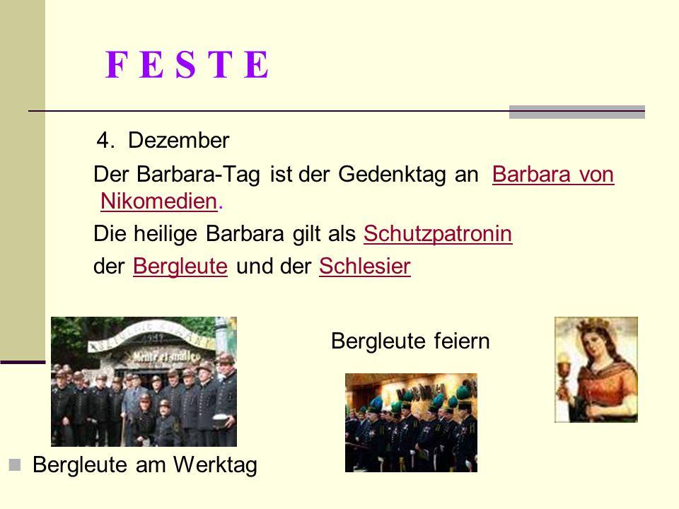 F E S T E 4. Dezember Bergleute feiern