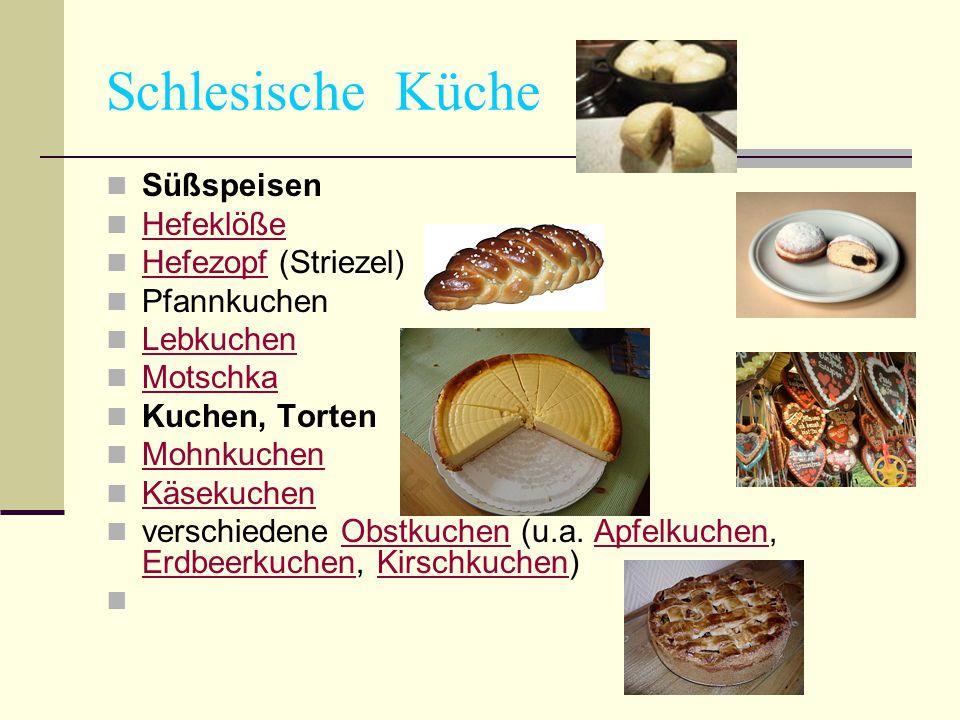 Schlesische Küche Süßspeisen Hefeklöße Hefezopf (Striezel) Pfannkuchen