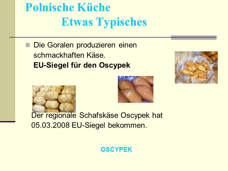 Polnische Küche Etwas Typisches