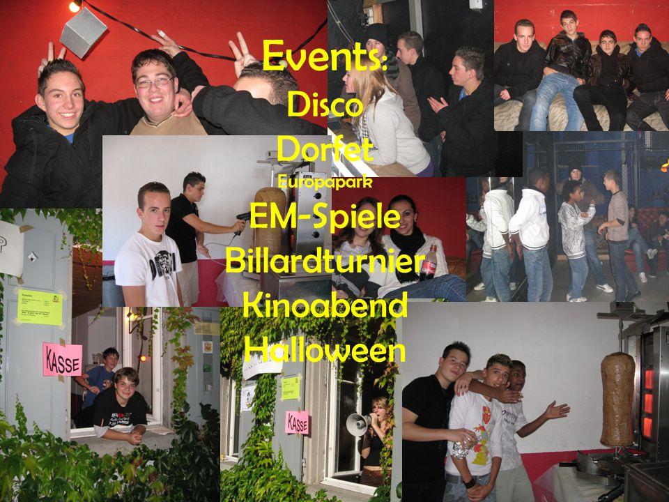 Events: Disco Dorfet Europapark EM-Spiele Billardturnier Kinoabend Halloween