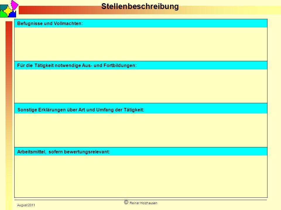 Stellenbeschreibung © Reiner Holzhausen Befugnisse und Vollmachten:
