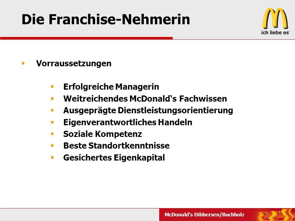 Die Franchise-Nehmerin