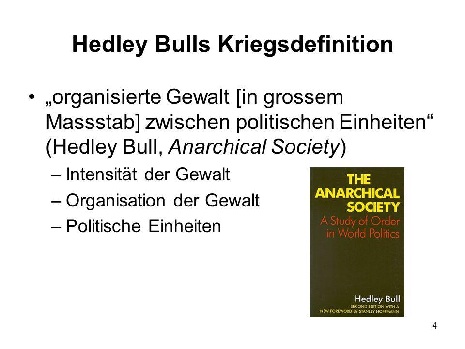 Hedley Bulls Kriegsdefinition