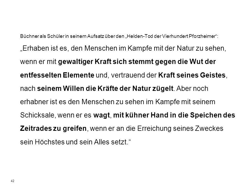 """Büchner als Schüler in seinem Aufsatz über den """"Helden-Tod der Vierhundert Pforzheimer :"""