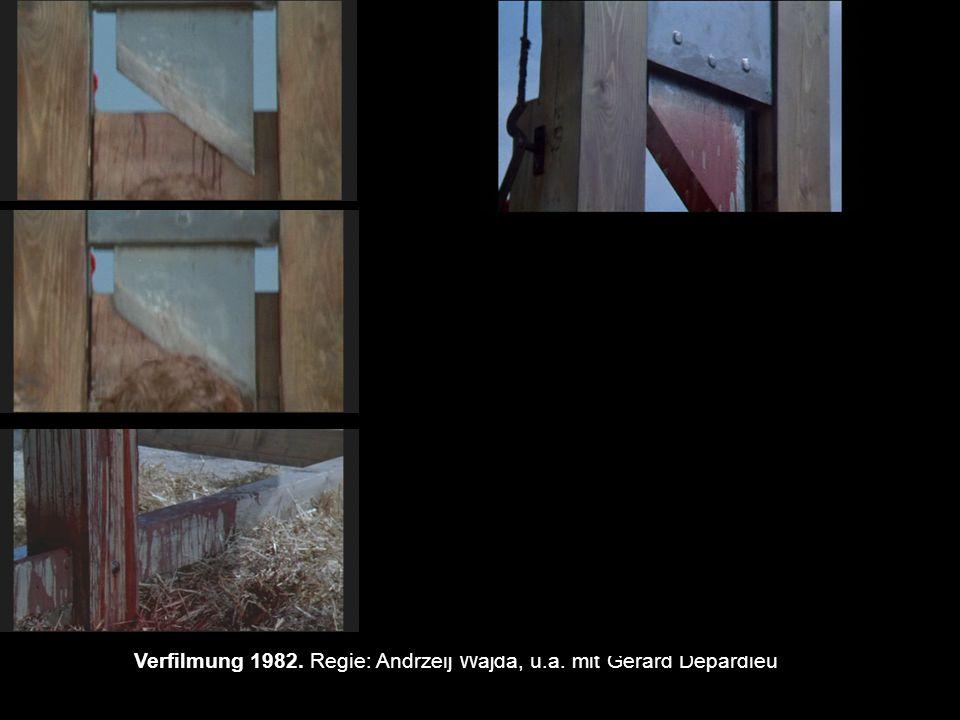 Verfilmung 1982. Regie: Andrzeij Wajda, u.a. mit Gerard Depardieu