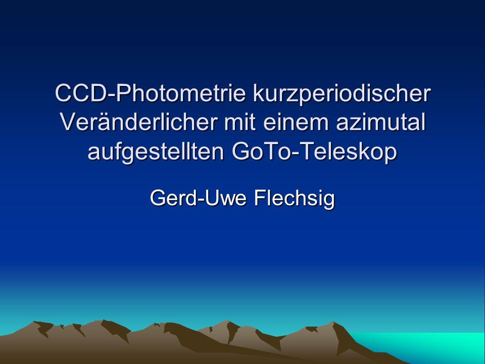 CCD-Photometrie kurzperiodischer Veränderlicher mit einem azimutal aufgestellten GoTo-Teleskop