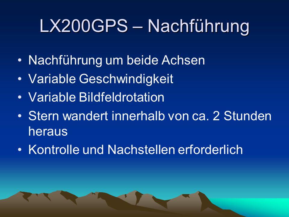 LX200GPS – Nachführung Nachführung um beide Achsen
