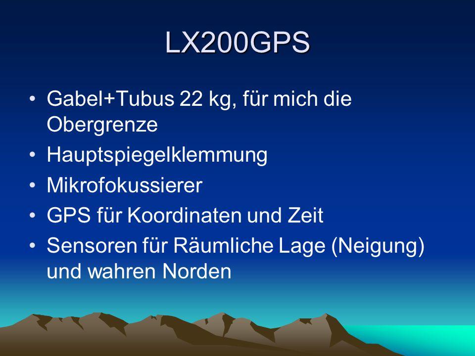 LX200GPS Gabel+Tubus 22 kg, für mich die Obergrenze