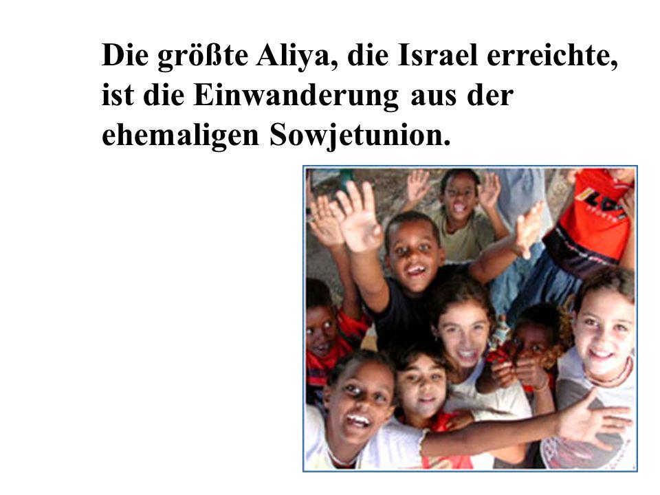 Die größte Aliya, die Israel erreichte,